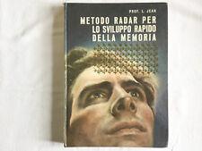 Metodo radar per lo sviluppo rapido della memoria. L. Jean Wilson 1962