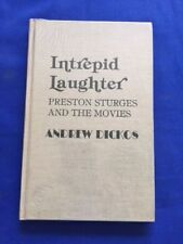 INTREPID LAUGHTER. PRESTON STURGES AND THE MOVIES - 1ST. ED. BY ANDREW DICKOS