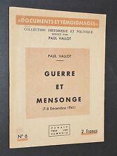DOCUMENTS & TEMOIGNAGES PAUL VALLOT N°6 1942 GUERRE ET MENSONGE (7-12 1941)