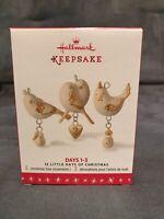 Hallmark 2016 Days 1 - 3 12 Little Twelve Days of Christmas Keepsake Ornament