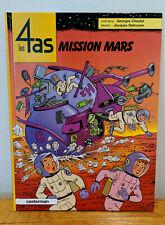 Les 4 as Mission Mars BD EO Chaulet Debruyne 2005