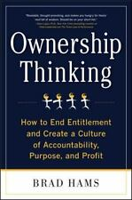 Ownership Thinking:  How to End Entitlement and Create a Culture of Accountabili