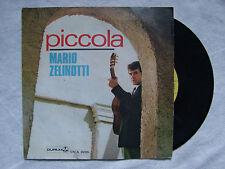 "MARIO ZELINOTTI""PICCOLA /CHIACCHIERE -Disco 45 giri - DURIUM 1967"""