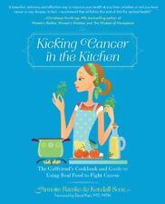 Kicking Cancer in the Kitchen: The GirlfriendÂs C