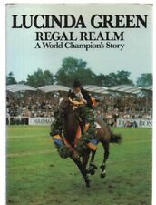 Regal Realm: A World Champion's Story by Lucinda Green (Hardback, 1983)