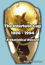 The Intertoto Cup - A Statistical Record 1986-1994 - Football Statistics book