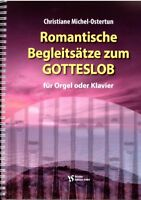 Kirchenorgel Noten : Romantische Begleitsätze zum GOTTESLOB  - leichte Mittelst.