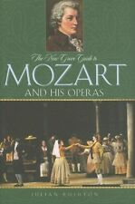 The New Grove Guide to Mozart and His Operas (New