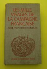 Les mille visages de la campagne française ( Régionalisme, coutumes )  1976