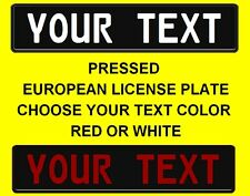 Customized Custom Text RED or WHITE European Union Euro license plate tag BLACK
