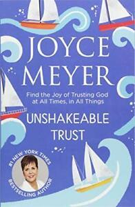 Unshakeable Trust by Joyce Meyer Paperback NEW Book
