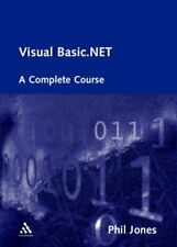 Visual Basic.NET: A Complete Course (Countries of the World),Phil Jones