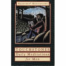 Touchstones: A Book of Daily Meditations for Men (
