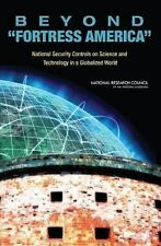 Beyond 'Fortress America': National Security Controls on Science and T-ExLibrary