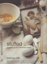 Stuffed: Growing Up in a Restaurant Family by Patricia Volk (Paperback)