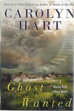 Ghost Wanted (A Bailey Ruth Ghost Novel) Carolyn Hart SIGNED First Edition