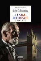 La saga dei Forsyte Trilogy di John Galsworthy  Crescere Ediz. LIBRO NUOVO