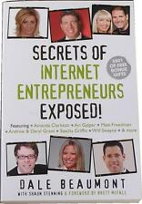 Secrets of Internet Entrepreneurs Exposed! by Dale Beaumont (Paperback, 2008)