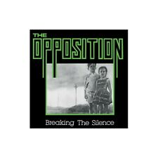 Opposition - Breaking The Silence