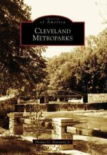 CLEVELAND METROPARKS (OH) (IMAGES OF AMERICA) By Jr. Matowitz Thomas G.