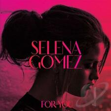 SELENA GOMEZ, FOR YOU. Heart Wants What it Wants, Do It, Who Says, Come & Git it