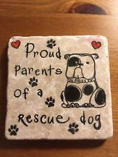 Unusual Handmade Stone Tile Coaster/Proud Parents/Rescue Dog/Pawprint/Gifts/Xmas