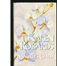 Maggy's Child by Karen Robards (1994, Hardcover) - FREE SHIPPING!