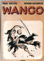 WANGO par Paul GILLON. Furioso 1980. Album broché