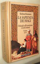 La sapienza dei magi vol.3, Dialoghi sull'ermetismo e scritti minori, Kremmerz