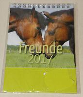 Kalender FREUNDE 2017 Tiere Tierpaare Pferde Katzen Aufstell- Tischkalender NEU