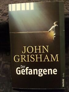 Der Gefangene von John Grisham ein wahrer Kriminalfall Zustand gut