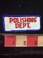 Vintage POLISHING DEPT. Uniform Tab Patch 74V4