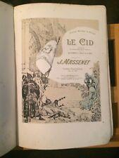 Massenet Le Cid opéra partition chant piano reliée éditions Hartmann