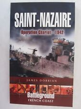 Saint-Nazaire - Operation Chariot 1942 (Fortress Europe)