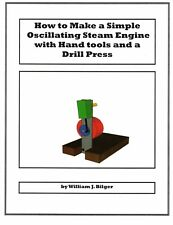 Build a Working Model Steam Engine with Hand Tools & Drill Press *PDF* Plans