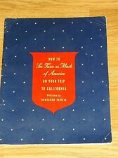 VINTAGE BOOKLET-HOW TO SEE TWICE AS MUCH AMERICA...CALIFORNIA-SOUTHERN PACIFIC