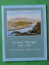 Tetschen /  Böhmen:  der Maler Josef Stegl, Heimatmaler  1895 - 1966 Heft  NEU