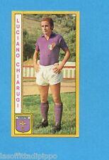 PANINI CALCIATORI 1969/70-Figurina- CHIARUGI - FIORENTINA -Recuperata