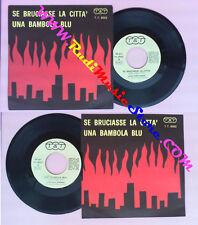 LP 45 7'' TONY ARDEN Se bruciasse la citta'EDY BRANDO Una bambola no cd mc vhs
