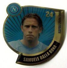Pin Spilla Calcio Napoli 2006/2007 - Samuele Dalla Bona