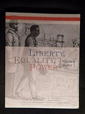 Liberty, Equality, Power: Volume I: to 1877 with Sign In Code