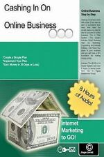Cashing in on Online Business : Internet Marketing to Go! by Jinger Jarrett...