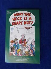 WHAT THE HECK IS A GRAPE NUT? BOOK 120 MORE GOOD QUESTIONS CBC RADIO TY REYNOLDS