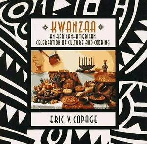 Kwanzaa : An African American Celebration of Culture and Cooking