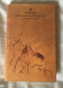 Ted Hughes Difficulties of a Bridegroom 1995 1st Edition 1st Impression VG