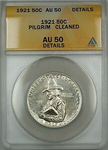 1921 Pilgrim Commemorative Silver Half Dollar Coin ANACS AU-50 Details Cleaned