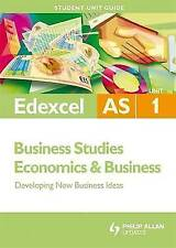 Edexcel AS Business Studies/economics and Business: Unit 1: Developing New Busin
