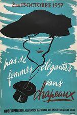 """CHABROLLE  """"PAS DE FEMME ELEGANTE SANS CHAPEAUX """" 1957"""
