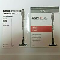 Shark ION flex DuoClean Vacuum IF200 & IF250 IC205 INSTRUCTION MANUAL Only