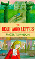 Townson, Hazel, The Deathwood Letters (Red Fox middle fiction), Very Good Book